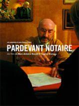 Claude Faucher Par devant notaire film
