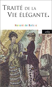 traité de la vie élégante Balzac