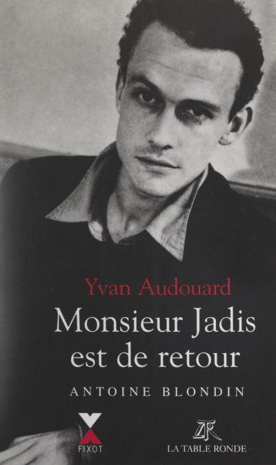 Monsieur-Jadis-est-de-retour